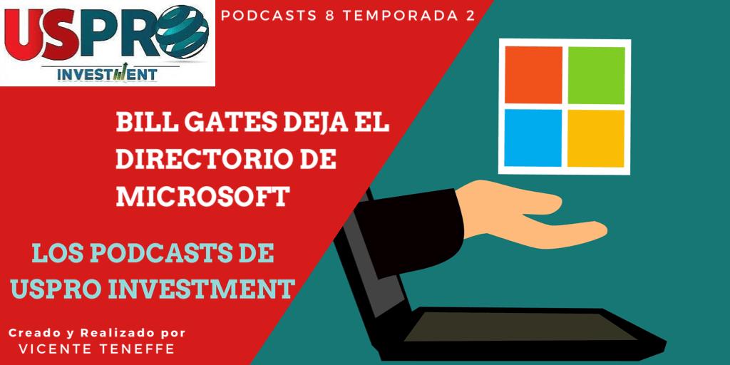 Bill Gates deja el Directorio de Microsoft (Podcasts)