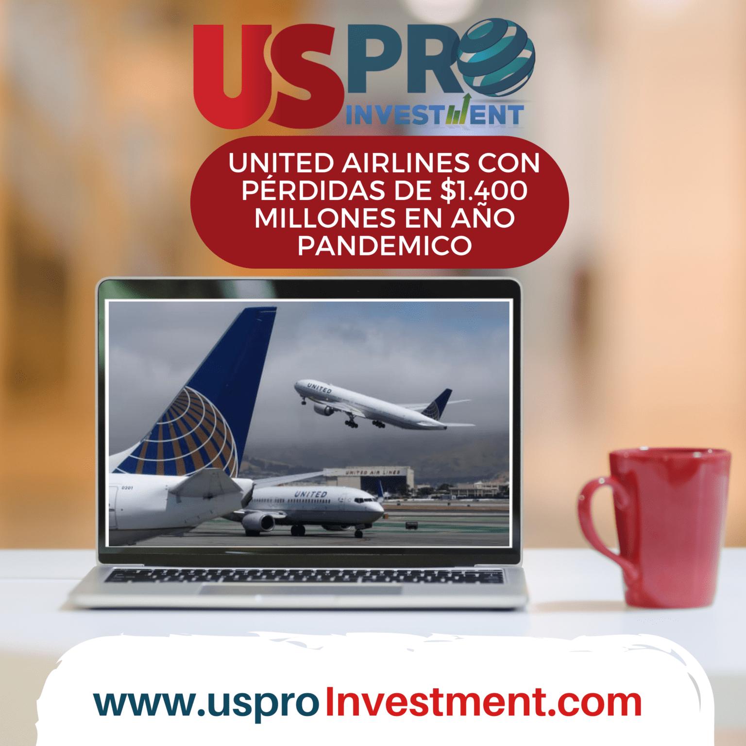 United Airlines con pérdidas de $1.400 millones en año pandemico