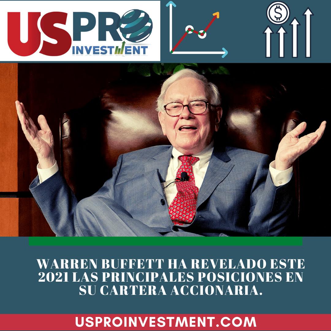 Warren Buffett ha revelado este 2021 las principales posiciones en su cartera accionaria. Berkshireinversora
