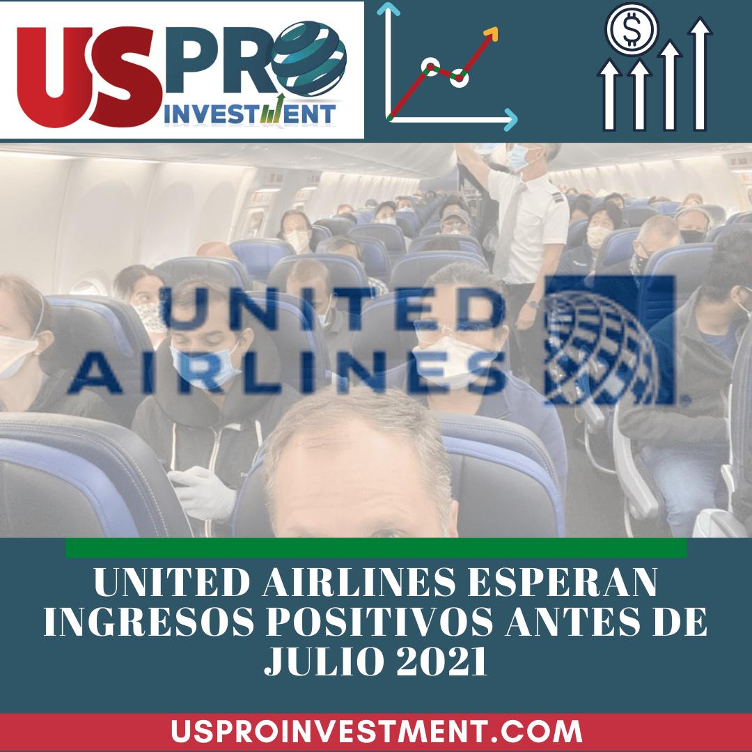 Us Pro Investment united airlines espera registrar ingresos positivos