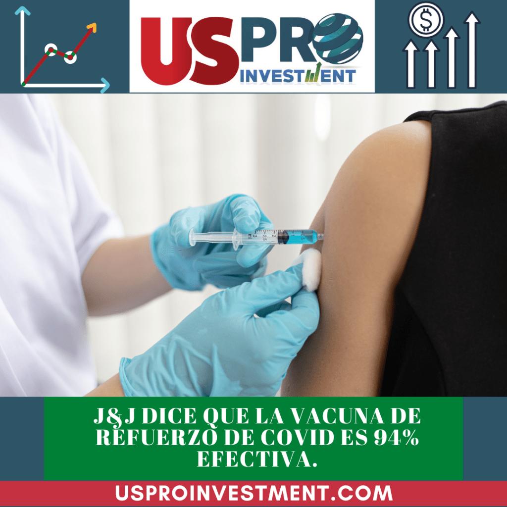 J&J dice que la vacuna de refuerzo de Covid es 94% efectiva.