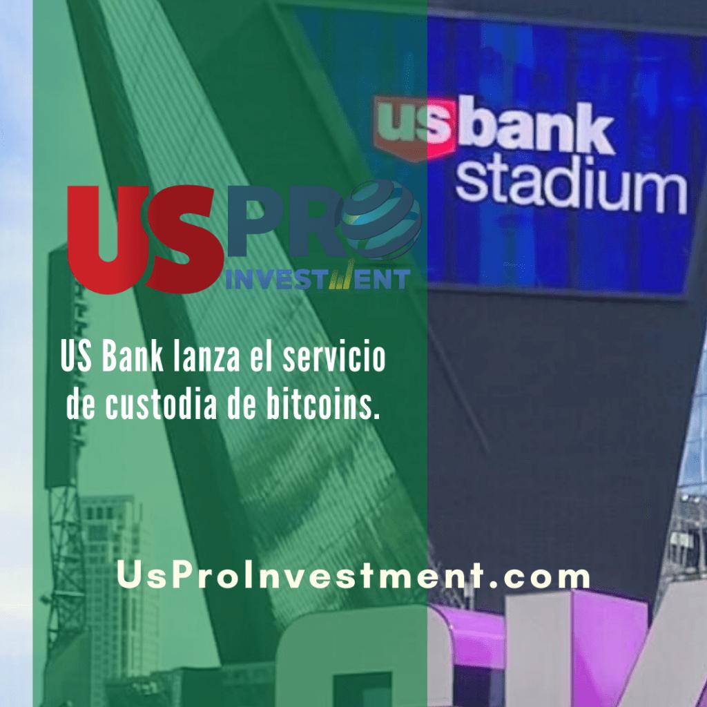 US Bank lanza el servicio de custodia de bitcoins.