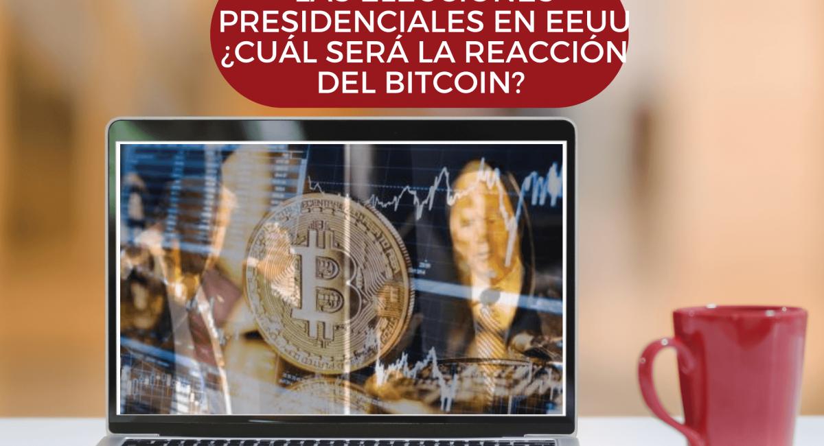 UsProInvestment) Las elecciones presidenciales en EEUU ¿cuál será la reacción del Bitcoin?