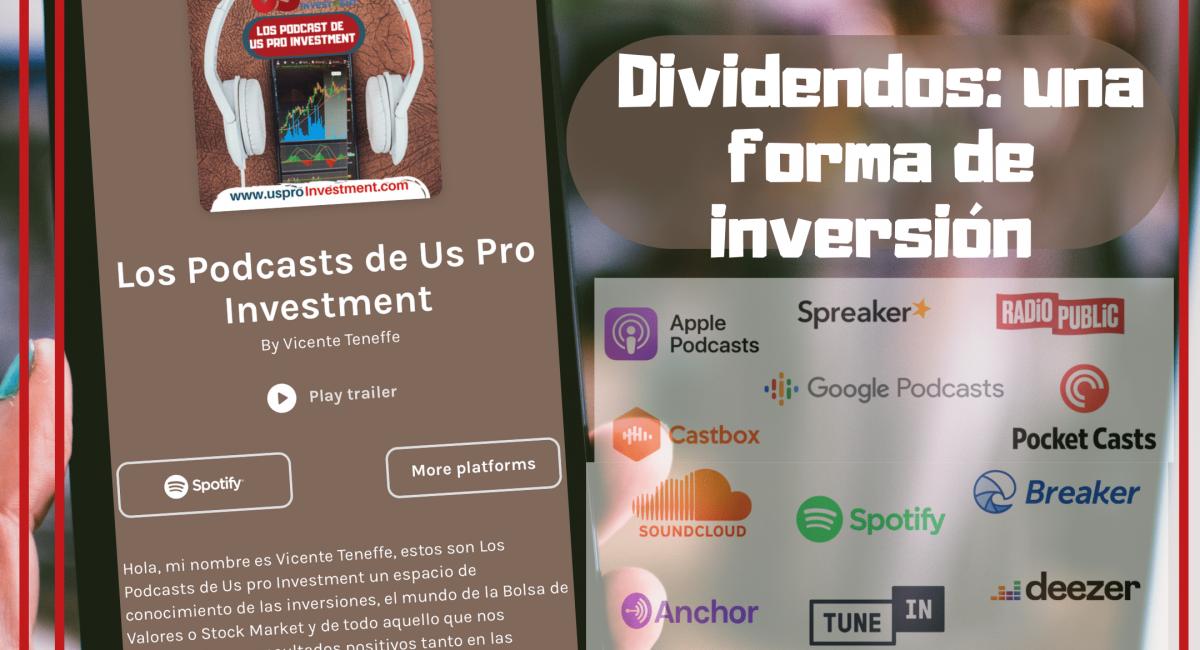 Dividendos Accionarios: una forma de inversión. Podcasts 28 T 2